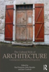 the cultural role of architecture, routledge architecture, paul emmons, john hendrix, jane lomholt, noe badillo sant'ivo alla sapienza, borromini, temple of solomon, athanasius kircher, gematria, kabbalah and architecture, book of kings, linguistics and architectural language